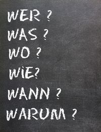 Die Fragen: Wer, was, wo, wie, wann warum?